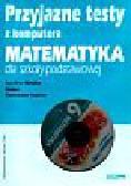 Kraszewska Agnieszka - Przyjazne testy z komputera 6 Matematyka (Płyta CD)