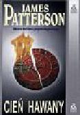 Patterson James - Cień Hawany