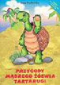 Kozłowska Anna - Przygody mądrego żółwia Tartarugi