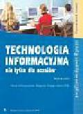 Krawczyński Edward, Talaga Zbigniew i Wilk Maria - Technologia informacyjna nie tylkodla uczniów - podręcznik
