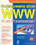 Willard Wendy - Projektowanie stron WWW Kurs podstawowy