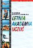 Kowalska Hanna - Letnia akademia uczuć