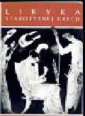 Danielewicz Jerzy - Liryka starożytnej Grecji