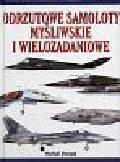 Sharped Michael - Odrzutowe samoloty myśliwskie i wielozadaniowe