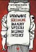 Kofta Krystyna - Wychowanie seksualne dla klasy wyższej, średniej i niższej