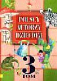 Polscy autorzy dzieciom t.3