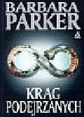 Parker Barbara - Krąg podejrzanych