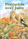 Przyjaciele sowy Julity