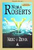 Roberts Nora - Niebo i ziemia