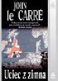 Le Carre John - Uciec z zimna