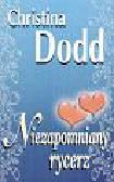 Dodd Christina - Niezapomniany rycerz