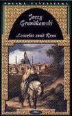 Grundkowski Jerzy - Lancelot znad Renu