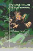 Hanelt Tadeusz - Postacie biblijne Starego Testamentu