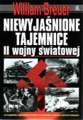 Breuer William - Niewyjaśnione tajemnice II wojny światowej