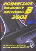 Podręcznik kierowcy kategorii B 2002