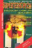 Yonah A. Milton H. - Superterroryzm biologiczny, chemiczny i nuklearny