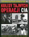 Kulisy tajnych operacji CIA