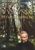 Patkowski Maciej - Stefan Wyszyński Prymas Kampinosu zbeletryzowana kronika wydarzeń