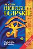 Collier Mark i inni - Jak czytać hieroglify egipskie