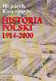 Roszkowski Wojciech - Historia Polski 1914-2000