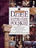 Kot Wiesław - Ilustrowane dzieje kultury i nauki polskiej