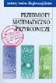 Wolnica Ewa i Jałowiecki Joachim - Przedmioty matematyczno - przyrodnicze