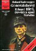 Kaltenegger Roland - Generaloberst   Eduart Dietl, dowódca spod Narwiku