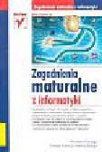 Drzazga Mirosław i Francuz Tomasz - Zagadnienia maturalne z informatyki