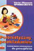 Springer Maria, Springer Sławomir - Polonistyczny przekładaniec