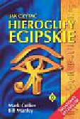 Collier Mark, Manley Bill - Jak czytać hieroglify egipskie