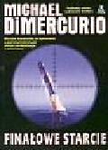Dimercurio Michael - Finałowe starcie