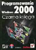 Williams Al. - Programowanie Windows 2000 Czarna księga