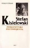 Stefan Kisielewski   ublicystyka przedwojenna