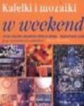 Beverley Deena - Kafelki i mozaiki w weekend