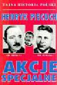 Piecuch Henryk - Akcje specjalne