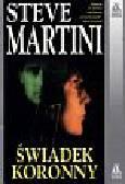Martini Steve - Świadek koronny