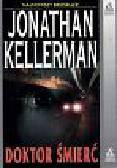 Kellerman Jonathan - Doktor śmierć