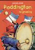 Bond Michael - Paddington za granicą