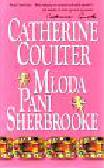 Coulter Catherine - Młoda pani Sherbrooke