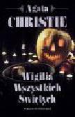 Christie Agata - Wigilia Wszystkich Świętych