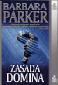 Parker Barbara - Zasada domina