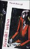 Bieńczyk Marek - Kroniki wina
