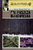 Walencik Jan - Puszcza Białowieska