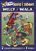 Willy i Wala Nauka i zabawa