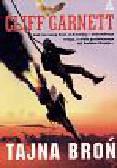 Garnett Cliff - Tajna broń