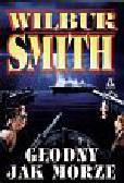 Smith Wilbur - Głodny jak morze