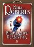Roberts Nora - Prawdziwe kłamstwa