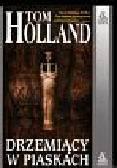 Holland Tom - Drzemiący w piaskach