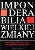 Sztompki Piotr (pod redakcją) - Imponderabilia wielkiej zmiany.