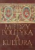 Kukla Cezary - Między polityką a kulturą